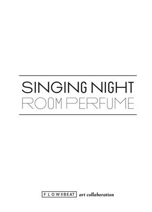 Art Collaboration, Singing Night 노래하는 밤, 룸 퍼퓸
